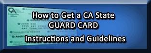How to Get a CA State Guard Card - Full Instructions