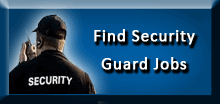 Find Security Guard Jobs in Your Area